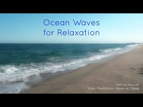 Nature Sounds Ocean Waves for relaxation, yoga, meditation,