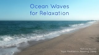 Nature Sounds Ocean Waves for relaxation yoga meditation reading