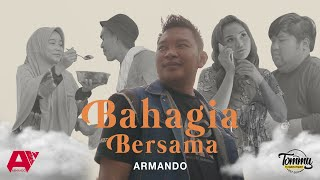 Armando Bahagia Bersama Mp3