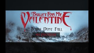 B L A C K Tears Don T Fall Bullet For My Valentine Cover