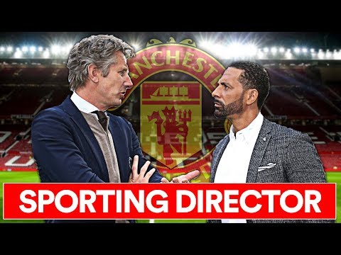 MAN UTD'S NEW SPORTING DIRECTOR: ALL YOU NEED TO KNOW