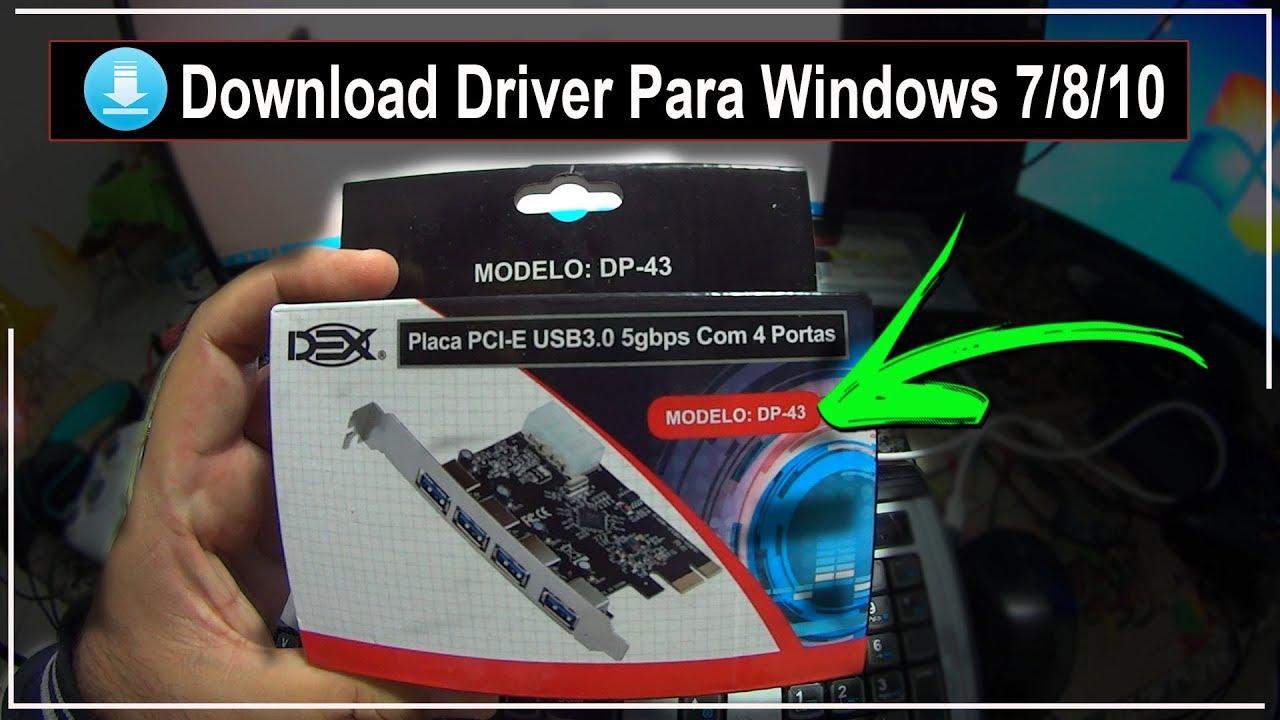placa pci e usb 3 0 dp 43 download do driver para windows 7 8 10 n 1098 youtube. Black Bedroom Furniture Sets. Home Design Ideas