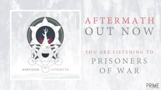 APHYXION - PRISONERS OF WAR