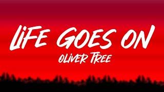 Download Oliver Tree - Life Goes On (Lyrics)