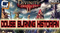 DIVINITY ORIGINAL SIN 2 - How to douse the Historian on fire (Gargoyle Maze)