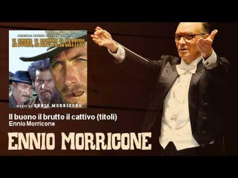Ennio Morricone - Il Buono Il Brutto Il Cattivo (titoli) - The Good, The Bad And The Ugly - 1966