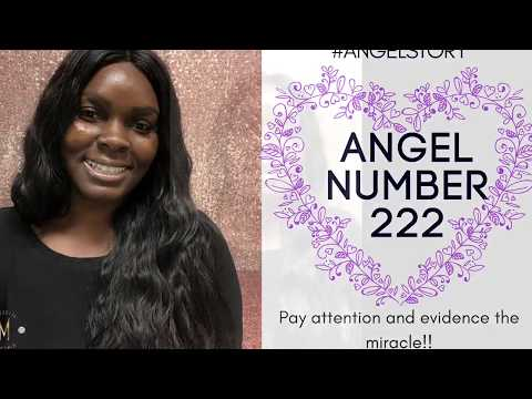 Angel Number 222:: Pay Attention and Evidence The Miracle.