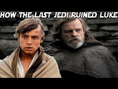 Download Youtube: The Last Jedi ruined Luke Skywalker