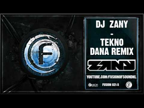 DJ Zany - Tekno (Dana Remix) - FUSION021