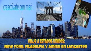Viaje a Estados Unidos New York Filadelfia y Amish de Lancaster