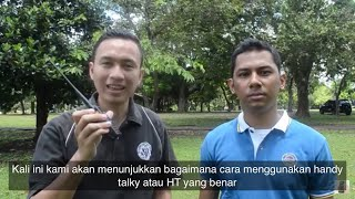 [TUTORIAL] Menggunakan Handy Talky / Handie Talkie / Handy Talkie (HT)