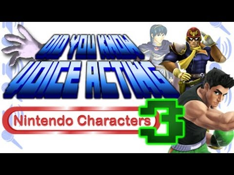 Nintendo Characters PART 3 - Did You Know Voice Acting?