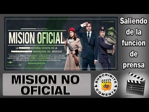MISIÓN NO OFICIAL  comentario    critica de la película uruguaya  documental uruguayo