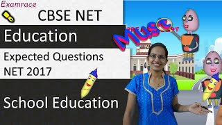 Expected Questions CBSE NET Jan 2017 Paper 1: School Education