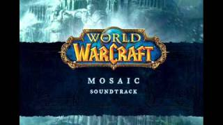 Mosaic - 05 Fury of the Sunwell - World of Warcraft Soundtrack