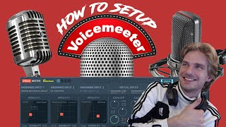 How To Setup Voicemeeter Banana Correctly!! (2018)