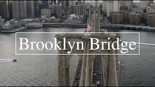 Brooklyn Bridge, New York City, Drone.