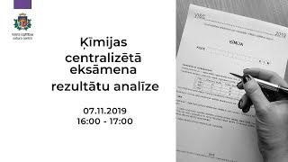 2018./2019.m.g. ķīmijas centralizētā eksāmena rezultātu analīze
