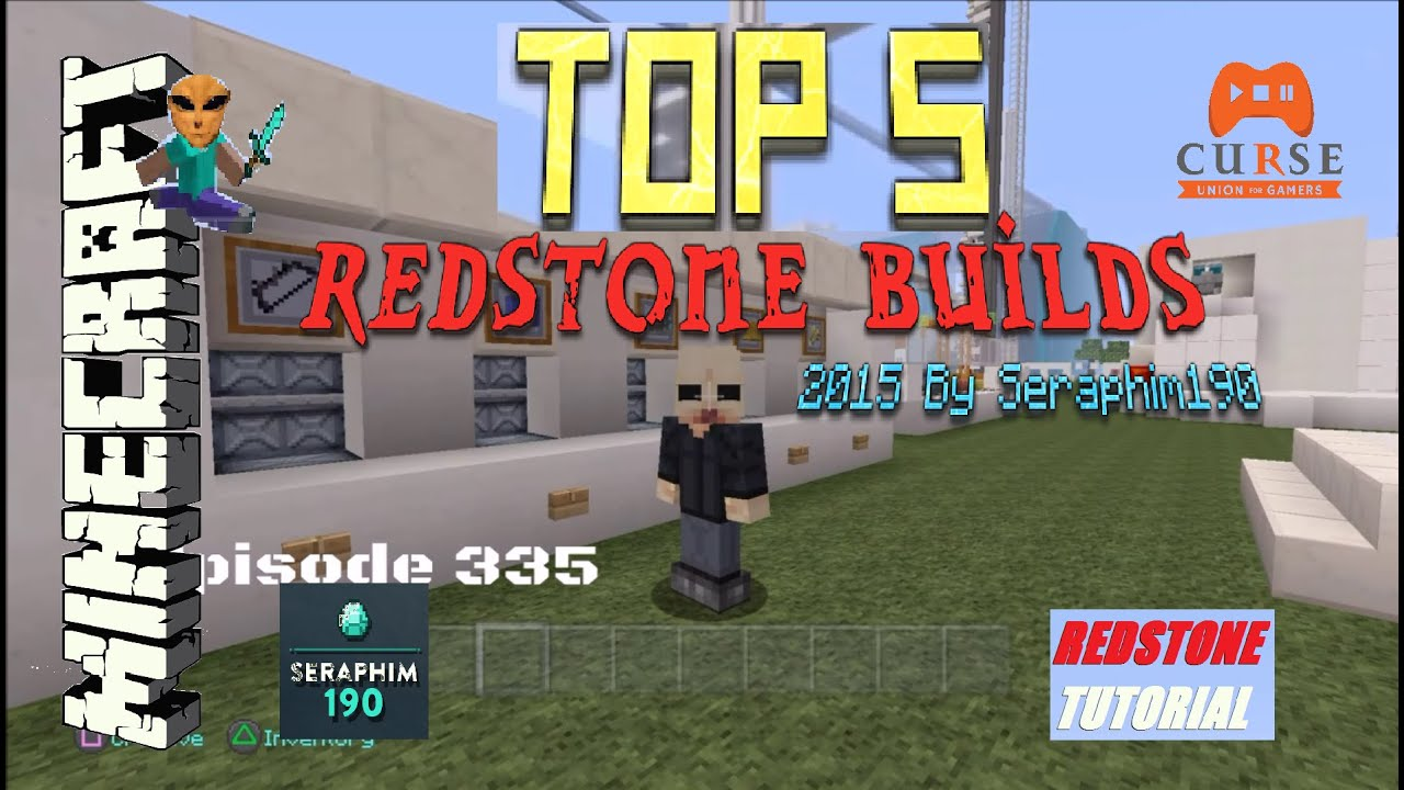 Minecraft: Top 5 Redstone Builds Of 2015 - PS3 / PS4 / XBOX / Tutorial's -  Episode: 335