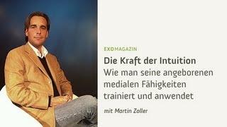 Martin Zoller - Die Kraft der Intuition | ExoMagazin