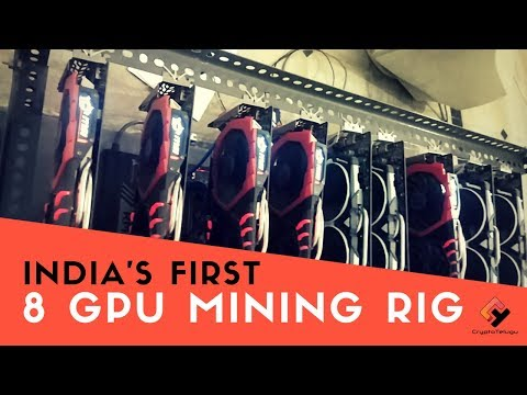 India's first 8 GPU Mining rig on YouTube.