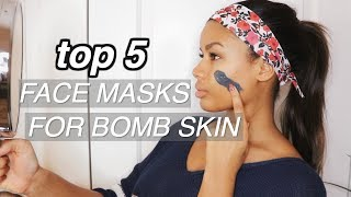 BEST FACE MASKS | 5 Best Face Masks for Bomb Skin