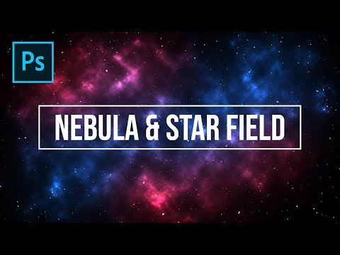 How To Make Nebula And Star Field In Photoshop