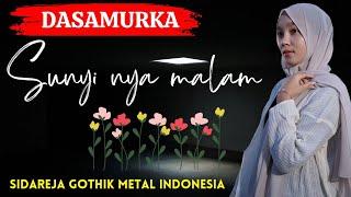 Dasamurka - Sunyinya malam ( LIRIK BY Video CTR ) 🌐DASAMURKA🌐 LIRIK CTR