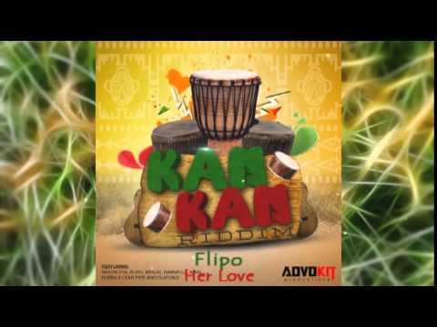 Flipo - Her Love [Kan Kan Riddim] #2015Soca @AdvoKitProd @socaisyours