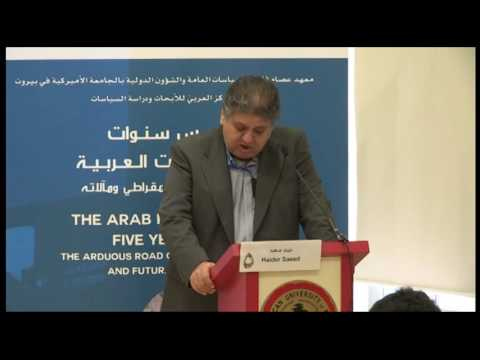The Arab Revolutions : Five Years On - Day 1 Aud B S1 Protest Movements as Part of the Arab Rev