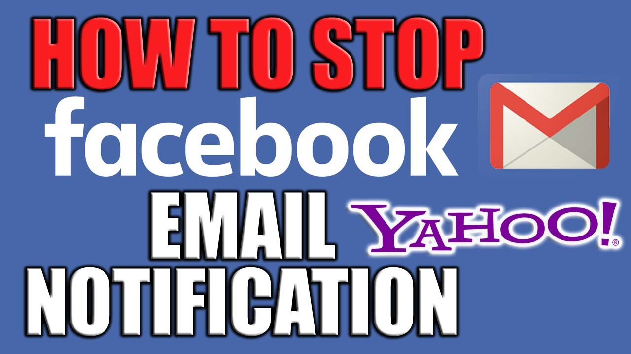 How to stop facebook email notifications stop facebook how to stop facebook email notifications stop facebook notification in yahoo or gmail youtube ccuart Image collections
