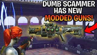 Dumb Scammer Has *NEW* Modded Guns! (Scammer Gets Scammed) Fortnite Save The World