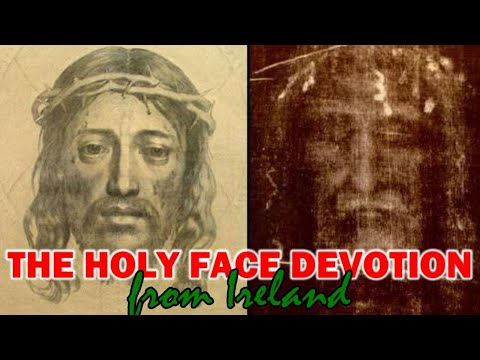 The Holy Face Prayer Meeting from Ireland | Tue, Mar. 2, 2021