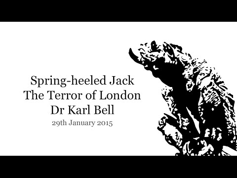 Spring-heeled Jack - The Terror of London - Dr Karl Bell