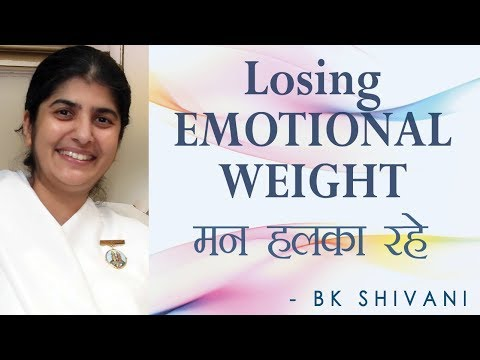 Losing EMOTIONAL WEIGHT: Ep 21 Soul Reflections: BK Shivani (English Subtitles)