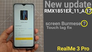 RealMe 3 Pro New JULY Update RMX1851EX_11_A.17 Everything I know and I didnt
