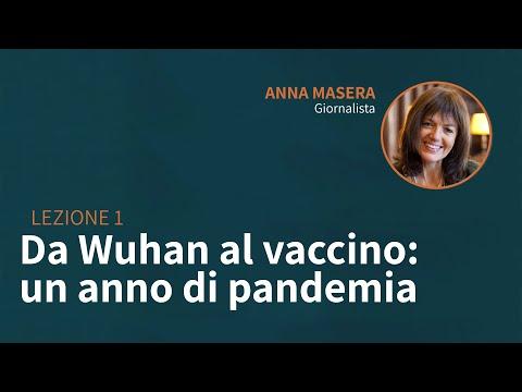 Lezione 01 | Da Wuhan al vaccino: un anno di pandemia | Anna Masera