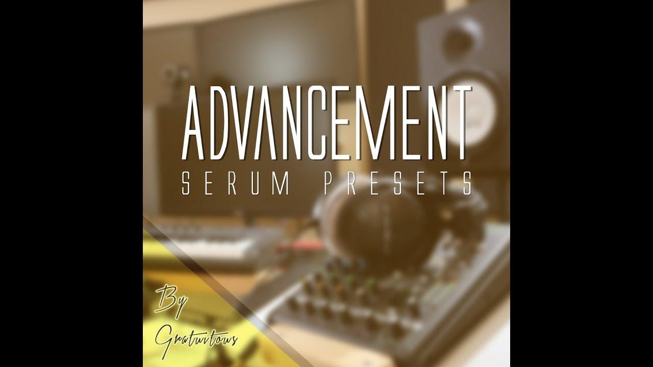 FREE SERUM PRESETS 2017 - GratuiTous Advancement
