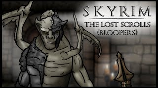 The Senile Scribbles: Skyrim Parody - The Lost Scrolls