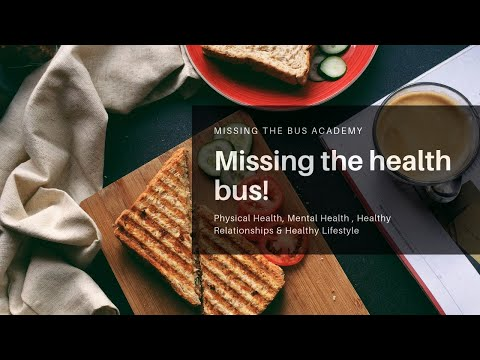 Missing the Health Bus !