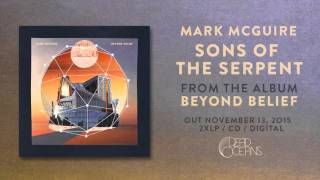 Mark McGuire - Son of the Serpent (Official Audio)