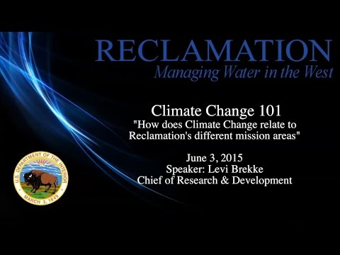 Climate Change 101: Reclamation's Mission