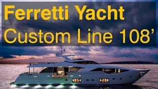 Ferretti Luxury Planing Super Yacht Custom Line 108'