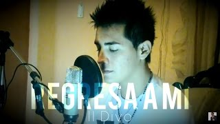 Christian - Regresa a Mí (Il Divo Cover)
