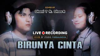 BIRUNYA CINTA - Dhani Thox ft. Dhea Ragilia [COVER] Lagu Dangdut Klasik Duet Romantis