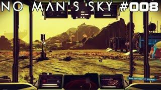 NO MAN'S SKY | Die Reise geht weiter! | #008 | ★ LIVE LET'S PLAY ★ [Deutsch / German]