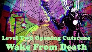 Level Two Opening Cutscene