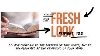 Fresh Look: Romans 12:2