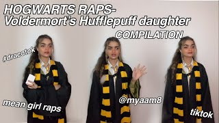 HOGWARTS RAPS COMPILATION- Voldermort's Hufflepuff Daughter