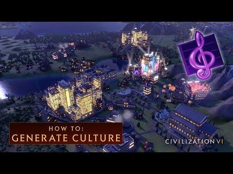 CIVILIZATION VI - How to Generate Culture
